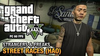 GTA 5 PC - Hao / Street Races [100% Gold Medal Walkthrough]