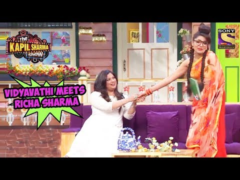 Vidyavathi Meets Richa Sharma – The Kapil Sharma Show