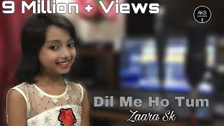 dil-mein-ho-tum-cover-by-zaara-sk-why-cheat-india-emraan-hashmi-shreya-d-armaan-malik