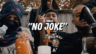 "La Familia - &quotNo Joke"" (Official Video) Dir. By WillKilledEm"