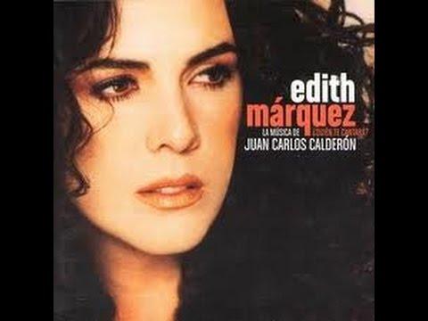 Edith Márquez - ¿Quién te Cantará? (2003) Album completo