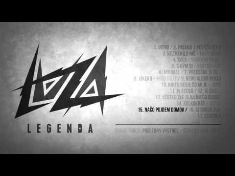 L.U.Z.A. - Načo Pôjdem Domov