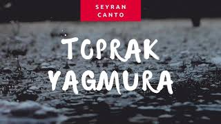 Can ozan - Toprak Yağmura ( Seyran Canto Cover ).mp3
