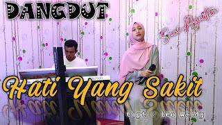 HATI YANG SAKIT - LEO WALDI (cover dangdut ) SUCI AGUSTIN - MY TRIP MUSIK
