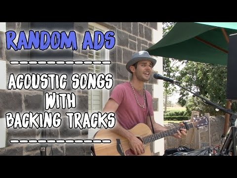Random Ads  Acoustic Songs with Backing Tracks  2017 Promo