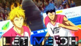 Kuroko no Basket: Last Game 「 AMV 」- Let me Oh