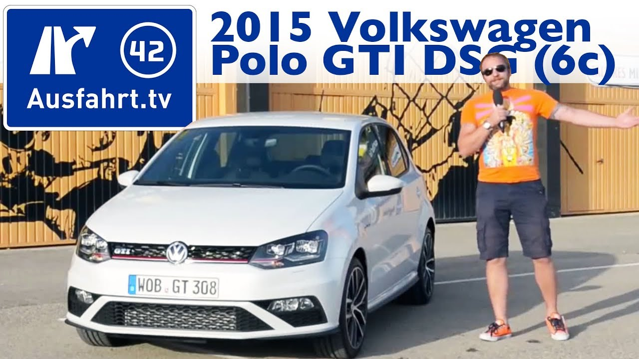 2015 volkswagen vw polo gti dsg 6c kaufberatung test review youtube. Black Bedroom Furniture Sets. Home Design Ideas