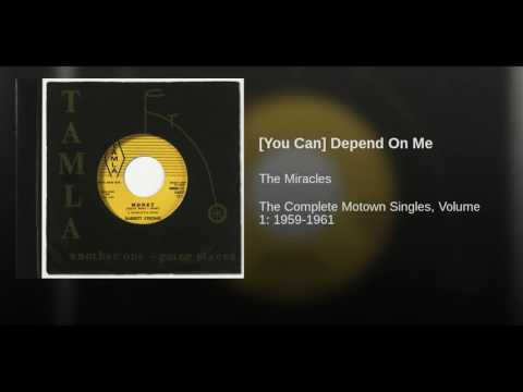 [You Can] Depend On Me