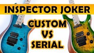 Inspector Joker - Custom VS Serial