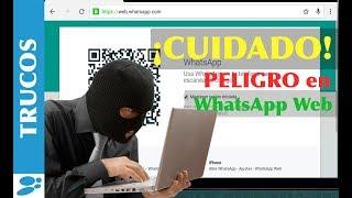 Cómo saber si tenemos WhatsApp Web abierto en otra ubicación TUTORIAL