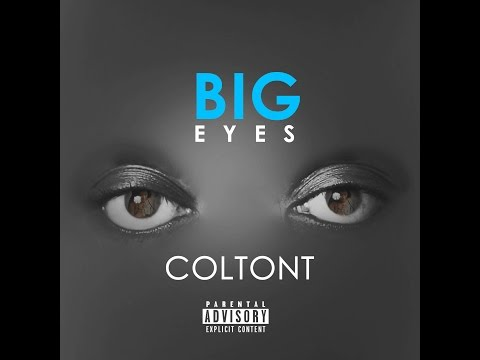 ColtonT - Big Eyes (Audio)