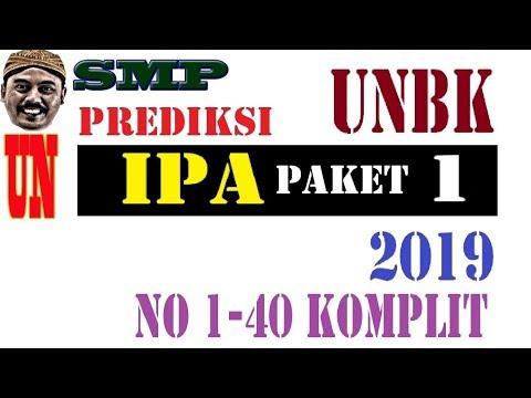 PREDIKSI UNBK IPA SMP 2019  40 SOAL KOMPLIT