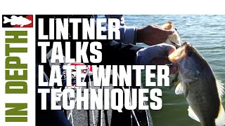 Jared Lintner Goes In-Depth on Late Winter Techniques - Tackle Warehouse In-Depth