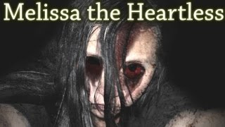 """Melissa the Heartless"" Creepypasta"