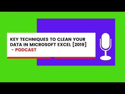 Key Techniques to Clean Your Data in Microsoft Excel [2019]