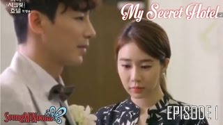 Video My Secret Hotel (Korean Drama, 2014) - Episode 1 download MP3, 3GP, MP4, WEBM, AVI, FLV Juni 2018