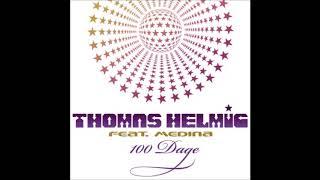 Thomas Helmig & Medina - 100 Dage (Official Audio)