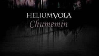 Helium Vola - Chumemin