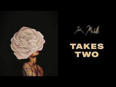 K. Michelle - Takes Two (Official Audio)