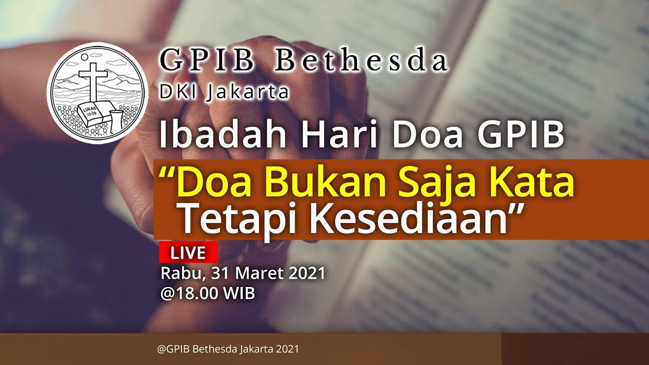 Ibadah Hari Doa GPIB - GPIB Bethesda (31 Maret 2021)