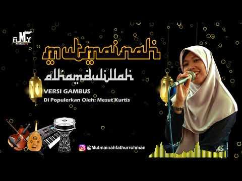 Mesut Kurtis - Alhamdulillah Cover by Mutmainnah