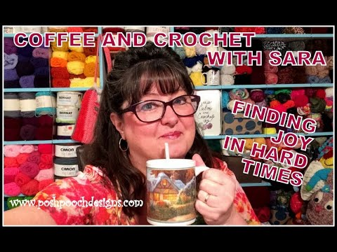 COFFEE AND CROCHET WITH SARA (55) Finding Joy #crochet #crochetvid #withme