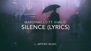 Gambar cover Marshmello • Silence Ft. Khalid (Lyrics)