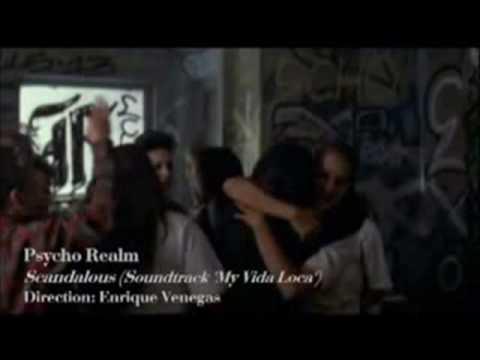 Psycho Realm - Scandalous (Mi Vida Loca Soundtrack)