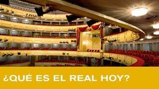 Teatro Real desde dentro: ¿Qué es el Real hoy?
