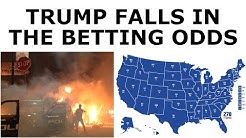 Trump FALLS in Betting Odds After Riots Burn American Cities