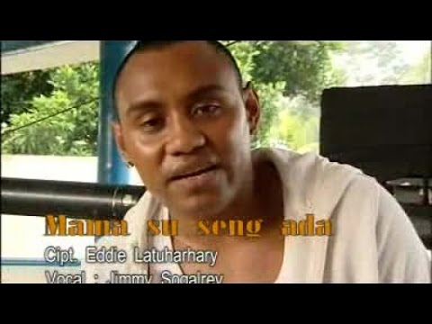 JIMMY SOGALREY - MAMA SU SENG ADA (Official Music Video)