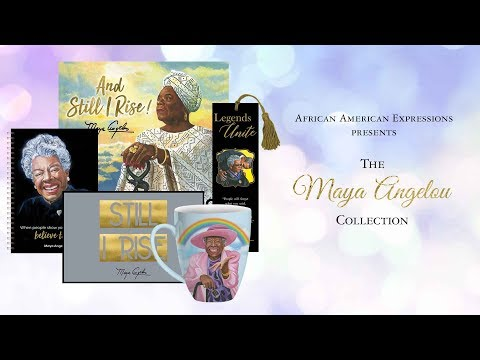 African American Expressions - The Maya Angelou Collection