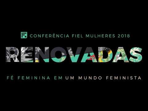 renovadas---fé-feminina-em-um-mundo-feminista---fiel-mulheres-2018