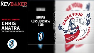 Human Consciousness Grip - Playing The Earth Game with Chris Anatra | Part 2of2