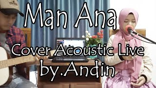 Man Ana - Cover By.Andin Ft Reza