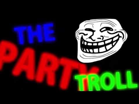 the-party-troll---by-d1ofaquavibe-[music-channel]