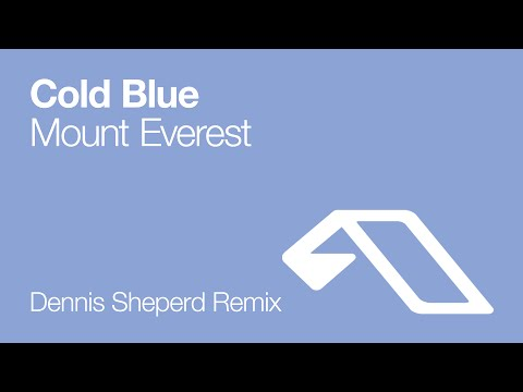 Cold Blue - Mount Everest (Dennis Sheperd Remix)