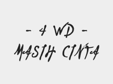 4WD - Masih Cinta (lyric on screen) by Guzt B FvckinHero