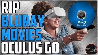 RIP + WATCH MOVIES (Blu-ray) TO OCULUS GO [FREE!!] | incl. Anime Subtitles for Virtual Reality