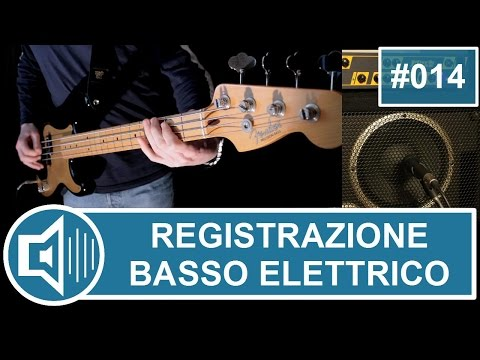 Download Youtube: Registrare il Basso elettrico [vchr014]