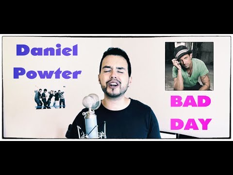 Daniel Powter - Bad Day (Vocal Cover) by Lucas D.