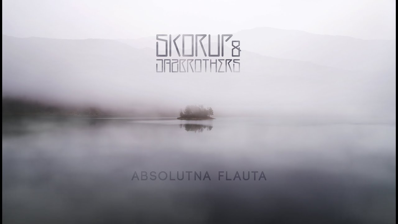 Skorup & JazBrothers - Absolutna flauta (official audio)