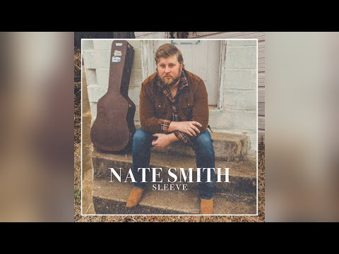 Nate Smith  Sleeve (Official Audio)