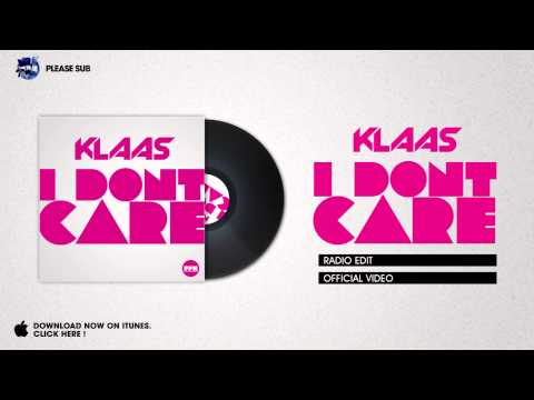 Klaas - I Don´t Care (Radio Edit)