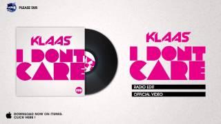 Klaas - I Don´t Care (Radio Edit)