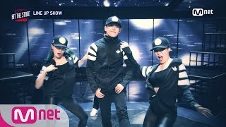 hit the stage line up show introducing korea best dancing stars x dance crew 20160727 ep 01
