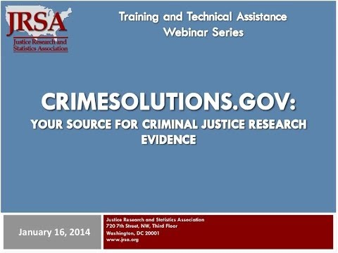CrimeSolutions gov: Your Source for Criminal Justice Research Evidence