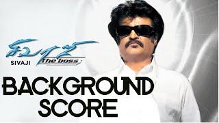 Sivaji - The Boss BGM | A.R.Rahman | Background Score | Superstar Rajnikanth | Shankar | AVM