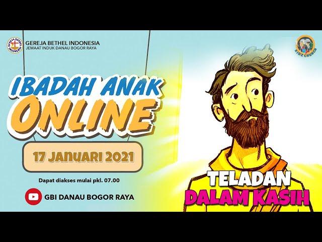 Ibadah Anak Online 17 Januari 2021