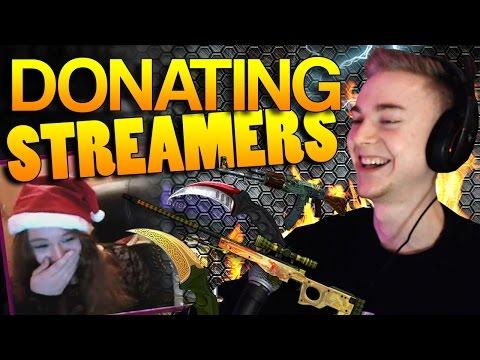 CS:GO - Donating to Streamers!